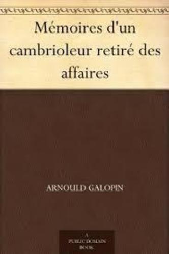 """Afficher """"Mémoires d'un cambrioleur retiré des affaires"""""""